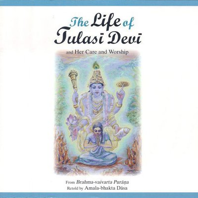 The life of Tulasi Devi